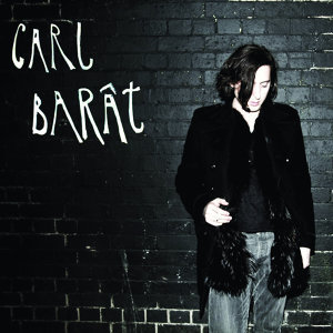 Carl Barât (Deluxe Edition)