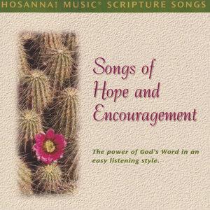 Hosanna! Music Scripture Songs: Songs of Hope & Encouragement