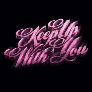 Keep Up With You (Bonus Track Version) - EP