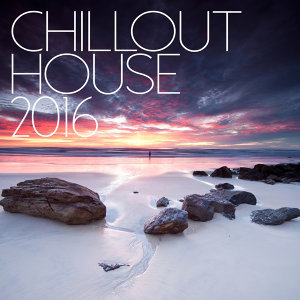 Chill Out House 2016