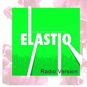Elastiq (Radio Version) [feat. Blue Wayze]