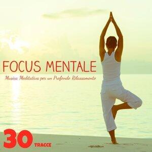 Focus Mentale: 30 Tracce di Musica Meditativa per un Profondo Rilassamento e un'efficace Musicoterapia contro l'Ansia (Suoni della Natura e Strumentali)