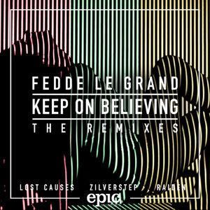 Keep On Believing (Remixes)
