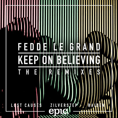 Keep On Believing (Zilverstep remix)