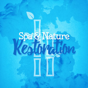 Spa & Nature Restoration