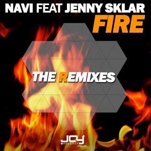 Fire (The Remixes) [feat. Jenny Sklar]