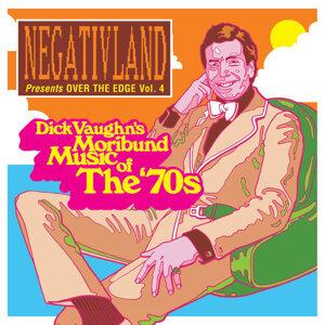 Negativland Presents over the Edge, Vol. 4: Dick Vaughn's Moribund Music of the 1970's