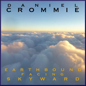 Earthbound Facing Skyward