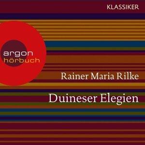 Duineser Elegien - Ungekürzte Lesung