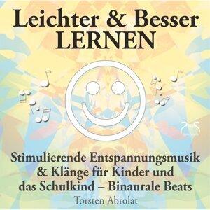 Leichter & Besser lernen - Stimulierende Entspannungsmusik & Klänge für Kinder und das Schulkind - Binaurale Beats