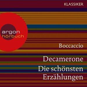 Decamerone - Die schönsten Erzählungen - Ungekürzte Lesung