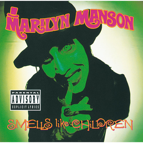 Smells Like Children - Explicit Version