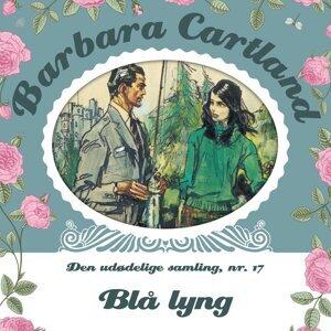 Blå lyng - Barbara Cartland - Den udødelige samling 14 - uforkortet
