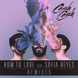 How To Love (feat. Sofia Reyes) [Remixes]