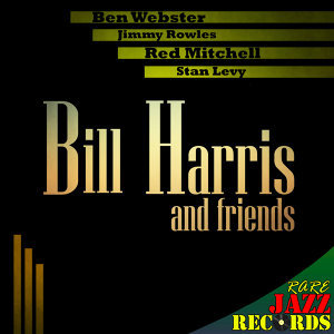 Rare Jazz Records - Bill Harris and Friends