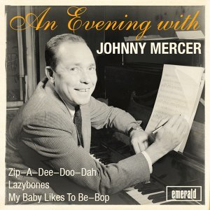 An Evening with Johnny Mercer