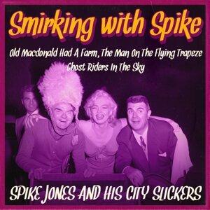 Smirking with Spike