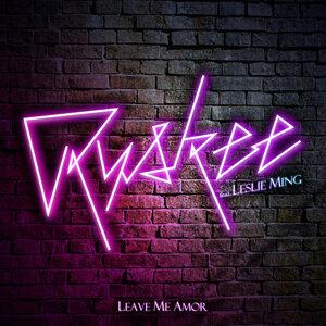 Leave Me Amor (feat. Leslie Ming)