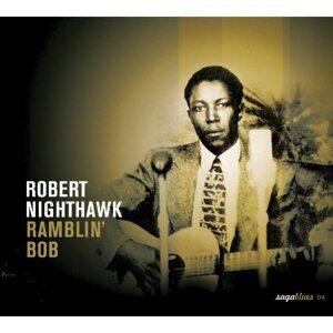Saga Blues: Ramblin' Bob