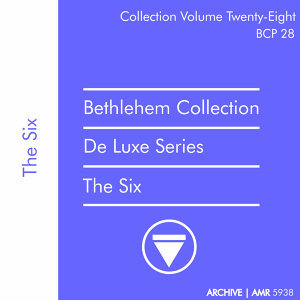 Deluxe Series Volume 28 (Bethlehem Collection): The Six