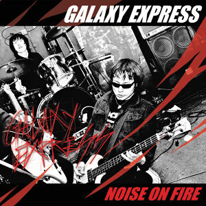 Noise on Fire (Remastered)