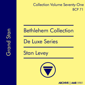 Deluxe Series Volume 71 (Bethlehem Collection): Grand Stan