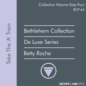 Deluxe Series Volume 64 (Bethlehem Collection): Take the 'A' Train
