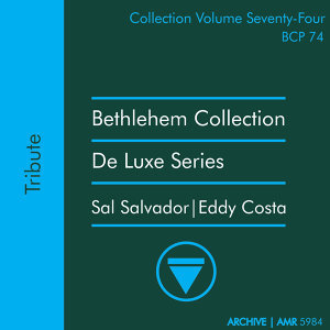 Deluxe Series Volume 74 (Bethlehem Collection): Tribute