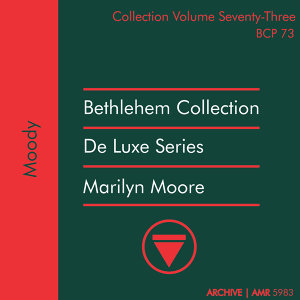 Deluxe Series Volume 73 (Bethlehem Collection): Moody