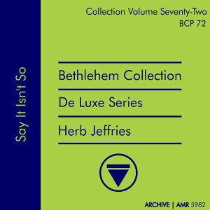 Deluxe Series Volume 72 (Bethlehem Collection): Say It Isn't So