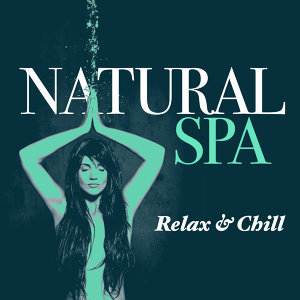 Natural Spa: Relax & Chill