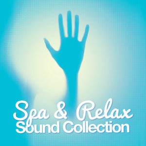 Spa & Relax: Sound Collection