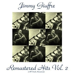 Remastered Hits, Vol. 2 - All Tracks Remastered