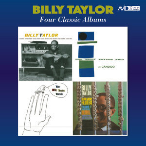 Four Classic Albums (Cross Section / The Billy Taylor Trio with Candido / The Billy Taylor Touch / With Four Flutes) [Remastered]