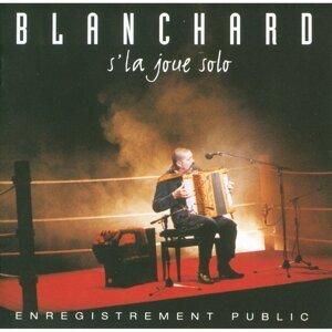 Blanchard S'la Joue Solo