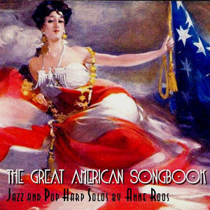 The Great American Songbook: Jazz and Pop Harp Solos