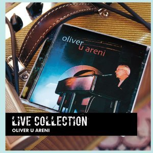 Live Collection (Oliver U Areni) - Reizdanje