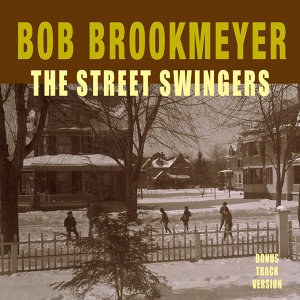 The Street Swingers (Bonus Track Version)