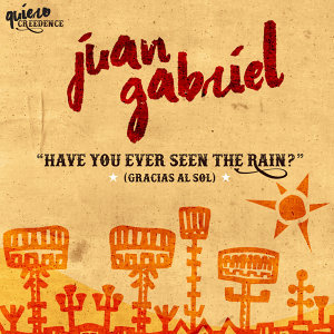 Have You Ever Seen The Rain? (Gracias al Sol)