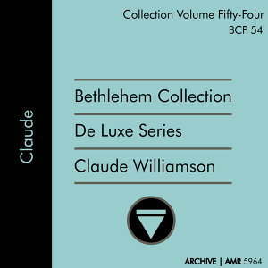 Deluxe Series Volume 54 (Bethlehem Collection): Claude Williamson