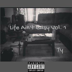 Life Ain't Easy, Vol. 1