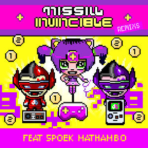 Invincible Remixs (feat. Spoek Mathambo) - EP