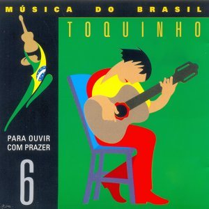 Música do Brasil, Vol. 6 - Para Ouvir Com Prazer