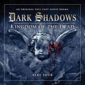 Series 2: Kingdom of the Dead, Pt. 4 - Audiodrama Unabridged