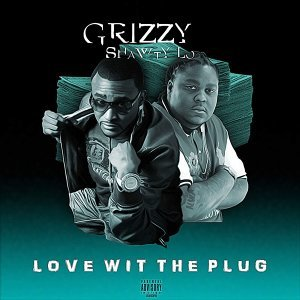 Love Wit the Plug (feat. Shawty Lo)
