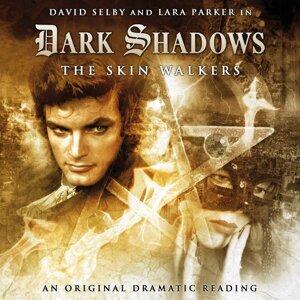 5: The Skin Walkers - Audiodrama Unabridged