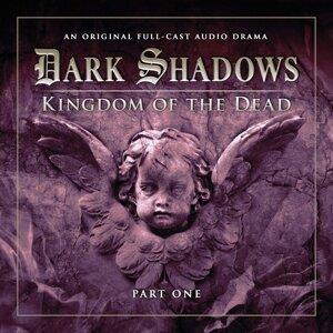 Series 2: Kingdom of the Dead, Pt. 1 - Audiodrama Unabridged