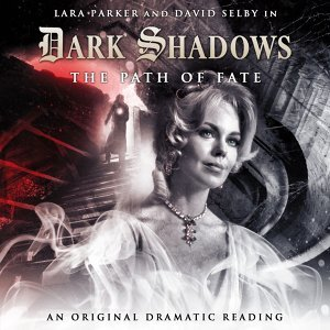 6: The Path of Fate - Audiodrama Unabridged