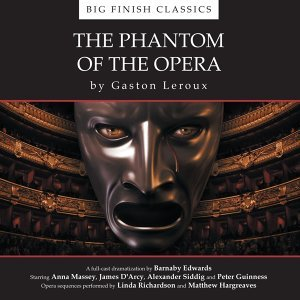 The Phantom of the Opera - Unabridged