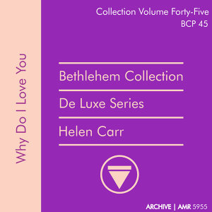 Deluxe Series Volume 45 (Bethlehem Collection): Why Do I Love You